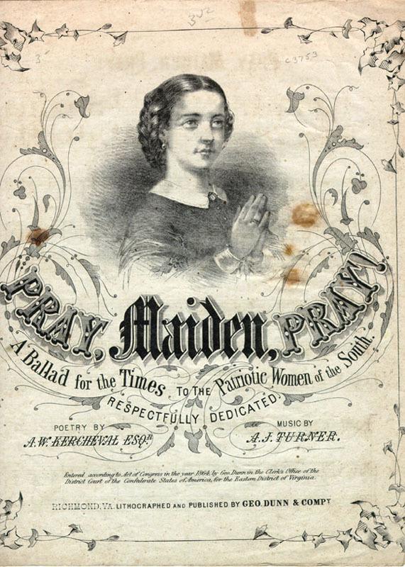 """Pray, Maiden, Pray"" 1864"