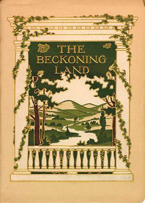 E. Alexander Powell. The Beckoning Land