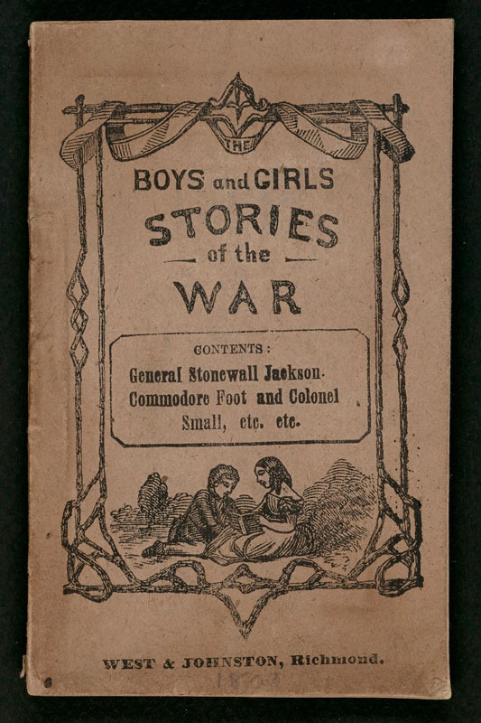 [Edward M. Boykin], The boys and girls stories of the war. Richmond, Va.: West & Johnston, [1863]