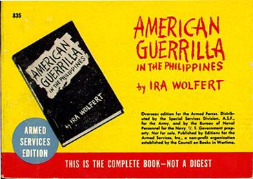 Ira Wolfert. American Guerilla in The Philippines