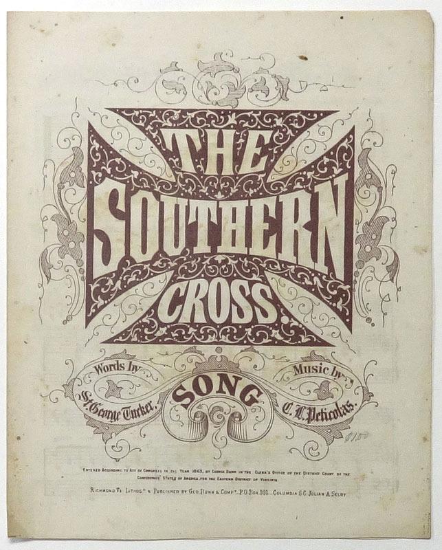 C. L. Peticolas, and St. George Tucker, The Southern cross. Richmond, Va., 1863.