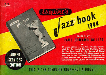 Paul Eduard Miller, ed., Esquire&amp;#039;s Jazz Book, 1944&lt;br /&gt;<br />