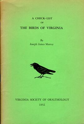 Joseph James Murray. A Check-list of the Birds of Virginia.