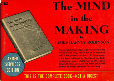 James Harvey Robinson. The Mind in the Making