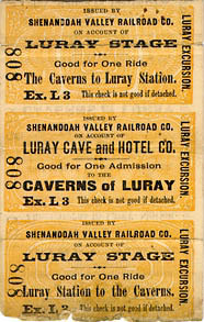 Shenandoah Valley Railroad. Luray Excursion [Tickets for Luray Stage and Caverns of Luray]