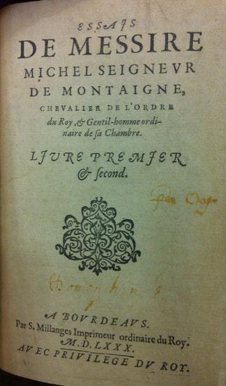 Michel de Montaigne, Essais de messire Michel seigneur de Montaigne, 1580.