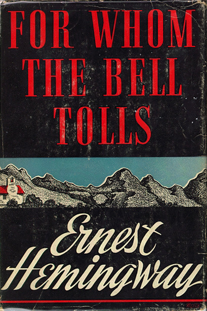 Ernest Hemingway. For Whom the Bell Tolls. Scribner's