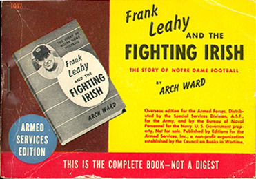 Arch Ward. Frank Leahy and the Fighting Irish: The Story of Notre Dame Football