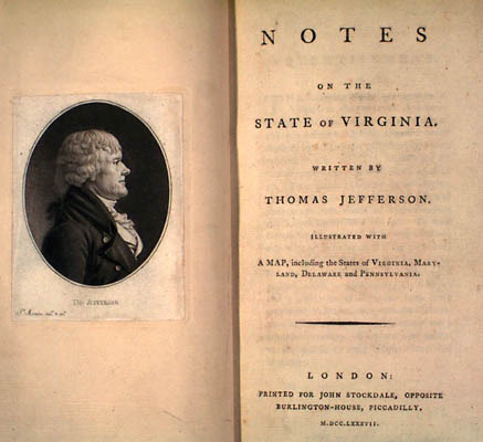 Thomas Jefferson. Notes on the State of Virginia