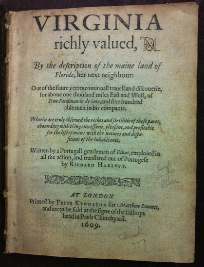 Virginia richly valued, by the description of the maine land of Florida, her next neighbour, 1609.