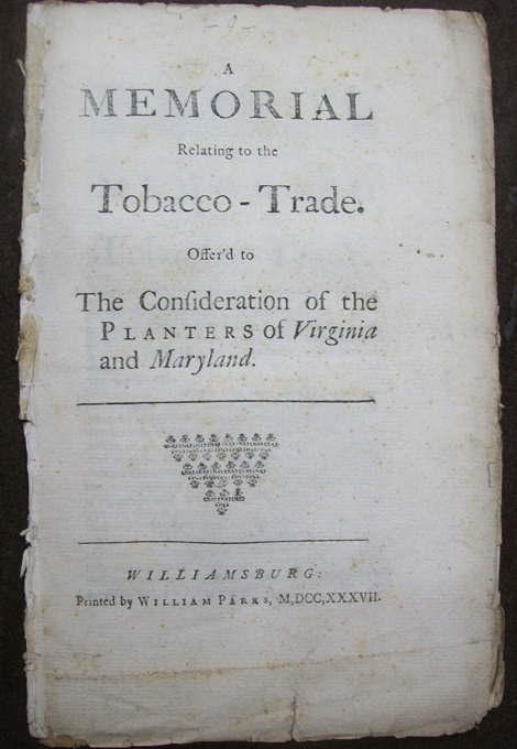 Daniel MacKercher, A memorial relating to the tobacco-trade, 1737.