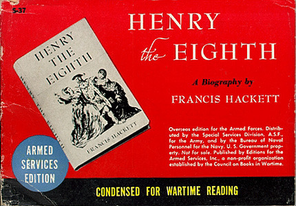 Francis Hackett. Henry the Eighth