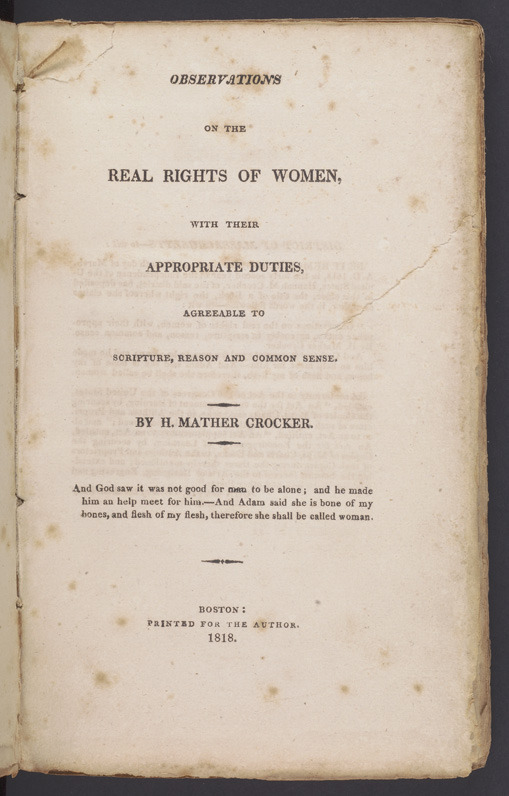 Hannah Mather Crocker, Observations on the real rights of women, 1818.