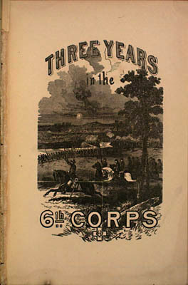 George T. Stevens. Three Years in the Sixth Corps