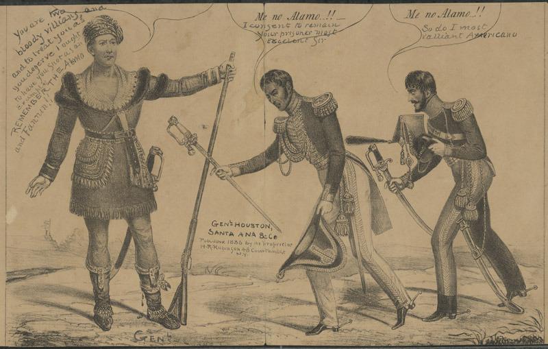 Gen'l Houston, Santa Ana & Co., 1836.