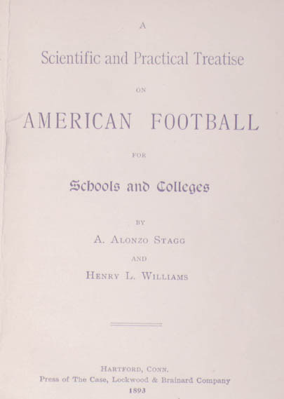 Amos Alonzo Stagg and Henry L. Williams.
