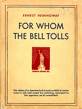 Ernest Hemingway. For Whom the Bell Tolls. Overseas Editions, Inc.