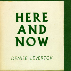 Denise Levertov. Here and Now