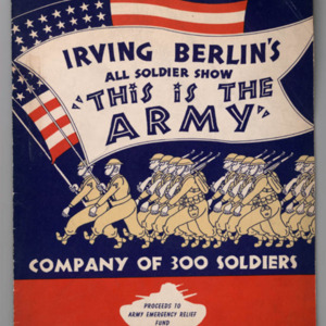 "Uncle Sam Presents Irving Berlin's All Soldier Show ""This Is the Army"""