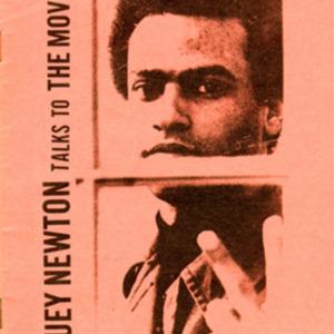 Huey Newton. Huey Newton Talks to the Movement.