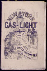 New York by gas-light, with here and there a streak of sunshine