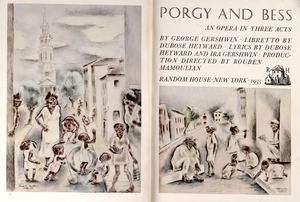 Porgy and Bess: An Opera in Three Acts