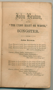 """John Brown, and """"The Union Right or Wrong"""" Songster"""