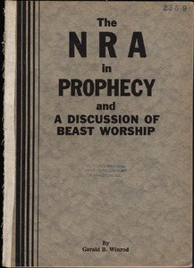 The NRA in Prophecy and a discussion of Beast Worship