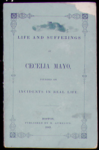 The Life and Sufferings of Cecelia Mayo