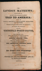 The London Mathews; Containing an Account of This Celebrated Comedian's Trip to America