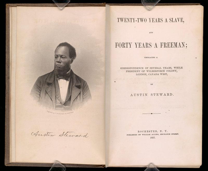 Austin Steward, Twenty-two years a slave, and forty years a freeman, 1857.