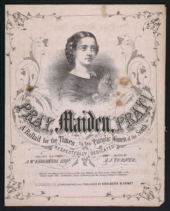 A. J. Turner and A. W. Kercheval, Pray, maiden, pray. Richmond, Va.: Geo. Dunn &amp; Co., 1864.<br /><br />