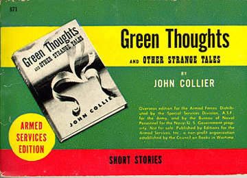 John Collier. Green Thoughts and Other Strange Tales