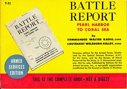 Commander Walter Karig and Lieutenant Welbourn Kelley. Battle Report
