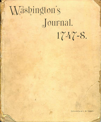 George Washington. Journal of My Journey over the Mountains