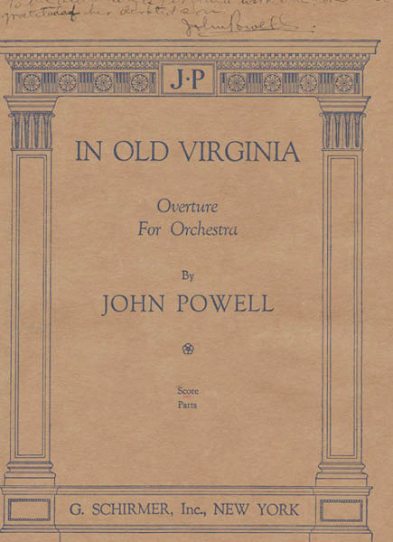 """In Old Virginia,"" Overture for Orchestra. Autograph manuscript score. 1927. Score. New York: G. Schirmer, 1927."