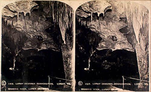 Luray Caverns Corporation. Hanging Rock, Luray Caverns. Stereograph, 1912