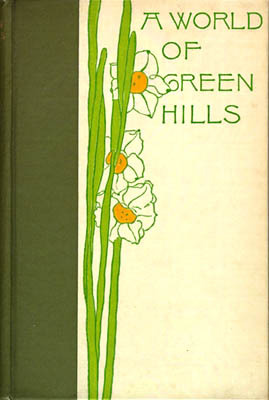 Bradford Torrey. A World of Green Hills