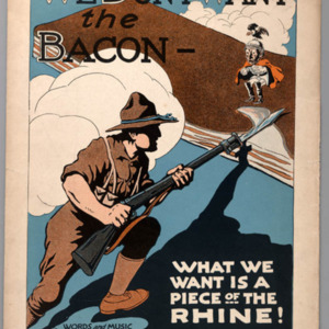We Don't Want the Bacon--What We Want Is a Piece of the Rhine!