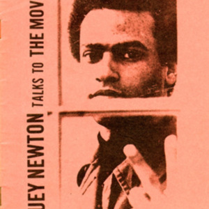 Huey Newton. Huey Newton Talks to the Movement.