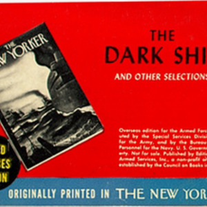 The Dark Ship and Other Selections Originally Printed in The New Yorker