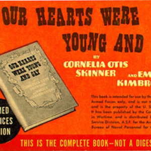 Cornelia Otis Skinner and Emily Kimbrough. Our Hearts Were Young and Gay