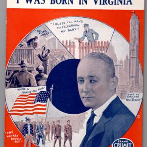 """""""I Was Born in Virginia: (Ethel Levey's Virginia Song)"""""""