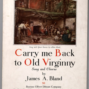 """""""Carry Me Back to Old Virginny"""""""
