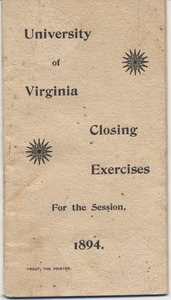 Closing Exercises for the University of Virginia. 1894.