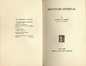 Mountain Interval&lt;br /&gt;<br /> New York, 1916