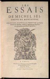 Michel de Montaigne. Essais (Abel L'Angelier, 1595).