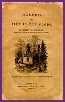 Walden; Or, Life in the Woods Henry David Thoreau