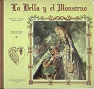La Bella y el Monstruo. Barcelona: Manen, 1951&lt;br /&gt;<br /> &lt;br /&gt;<br />