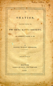 An Oration Delivered Before the Phi Beta Kappa Society, Ralph Waldo Emerson